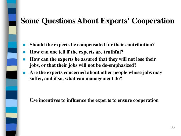 Some Questions About Experts' Cooperation