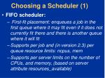 choosing a scheduler 1