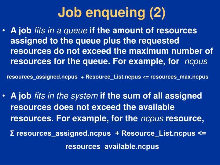 Job enqueing (2)