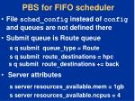 pbs for fifo scheduler