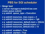 pbs for sgi scheduler