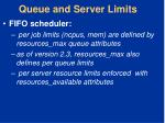 queue and server limits