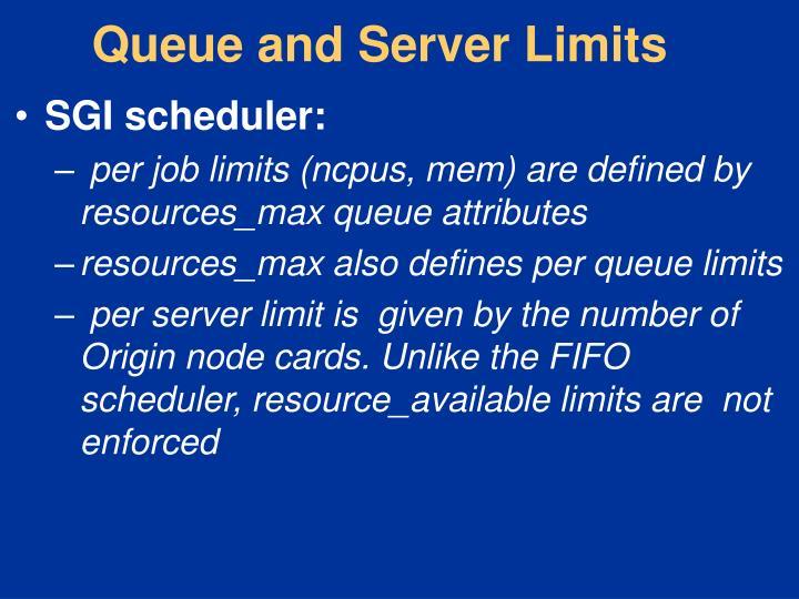 Queue and Server Limits