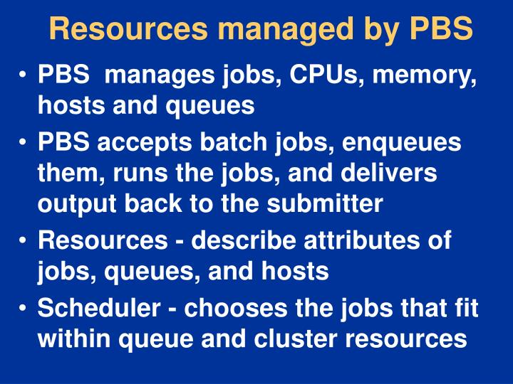 Resources managed by PBS