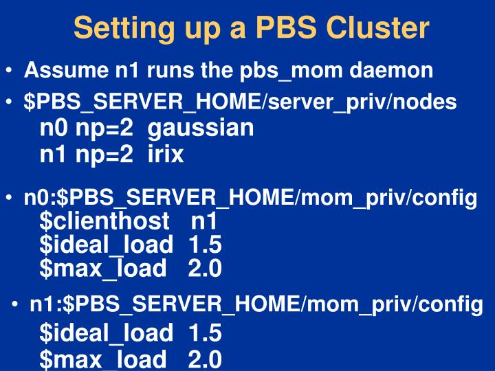 Setting up a PBS Cluster