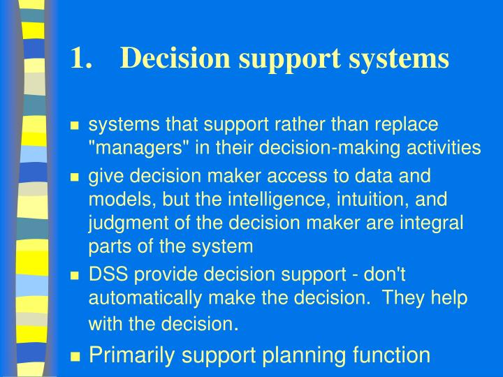 1.	Decision support systems