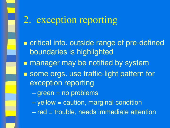 2.  exception reporting
