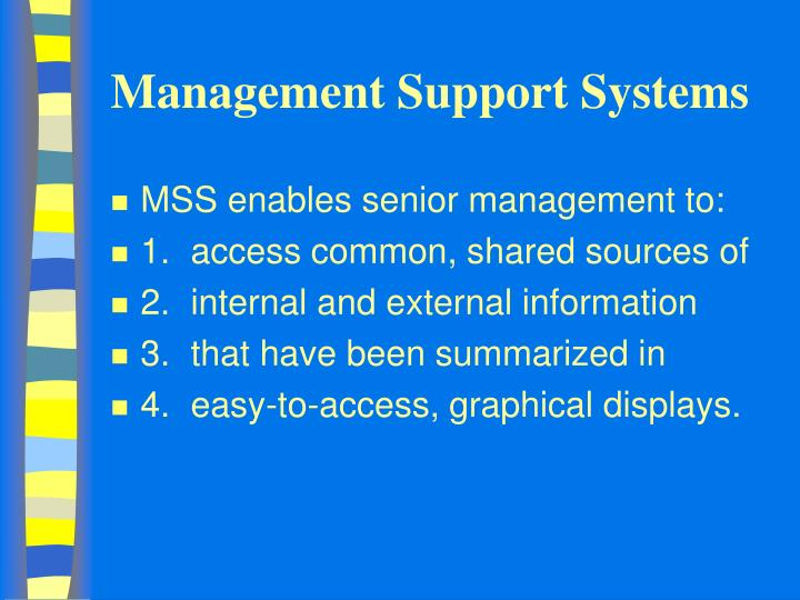Management support systems1