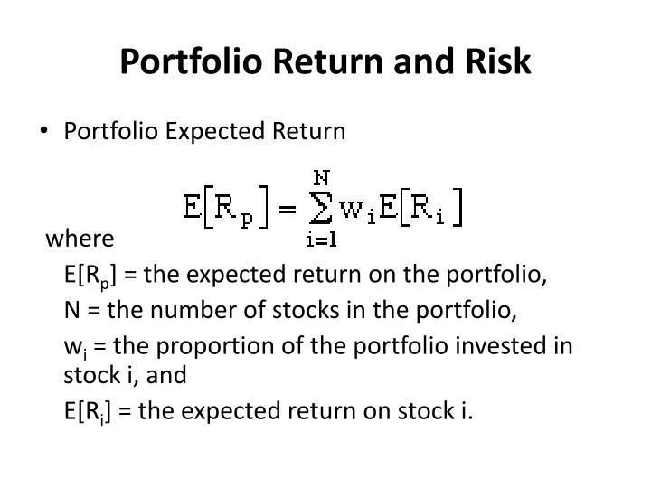 Portfolio Return and Risk