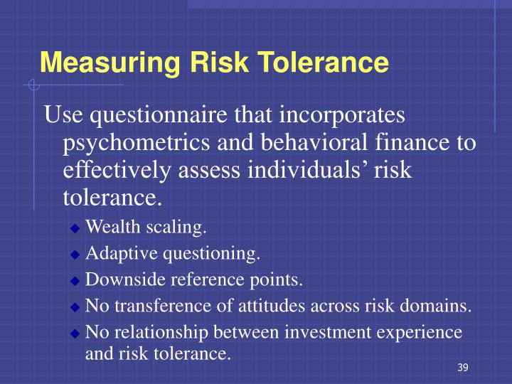 Measuring Risk Tolerance
