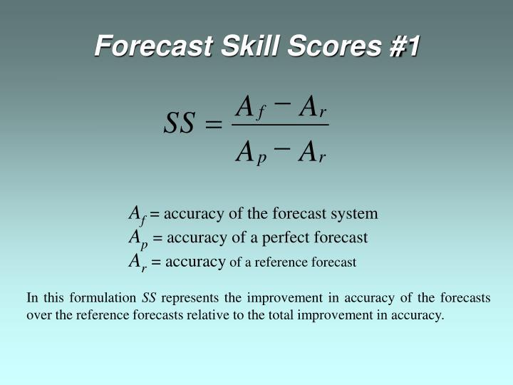 Forecast Skill Scores #1