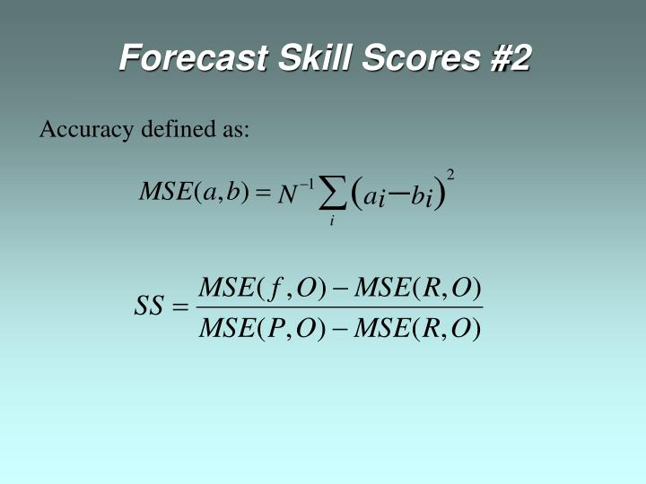 Forecast Skill Scores #2