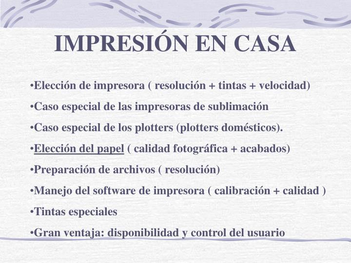 IMPRESIÓN EN CASA