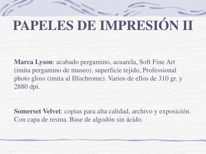 PAPELES DE IMPRESIÓN II
