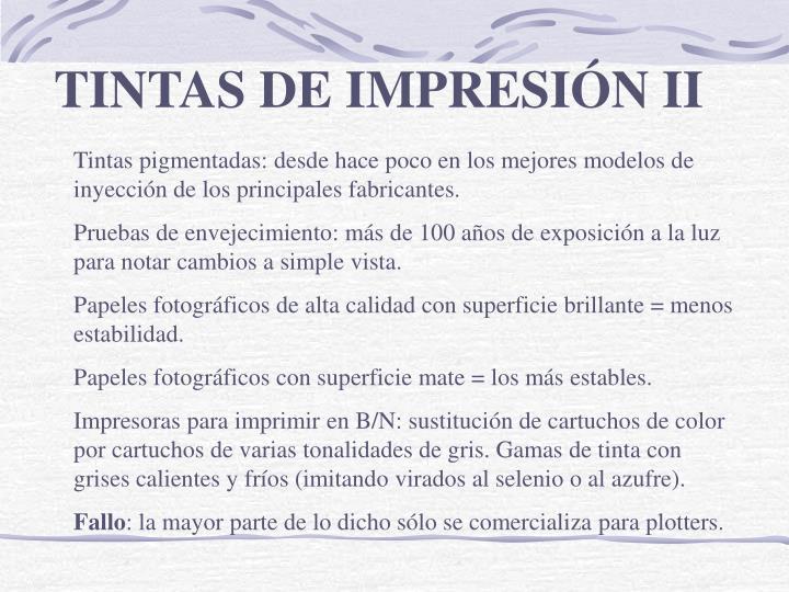 TINTAS DE IMPRESIÓN II