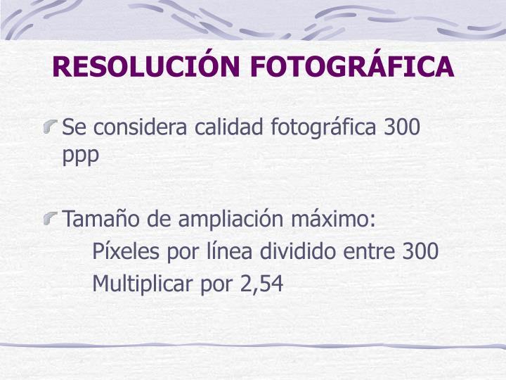 RESOLUCIÓN FOTOGRÁFICA