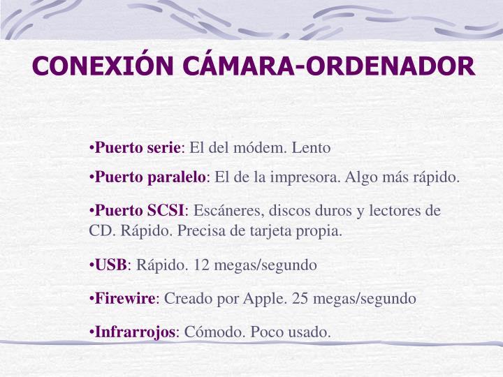 CONEXIÓN CÁMARA-ORDENADOR