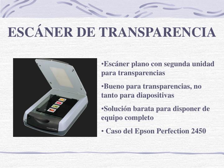 ESCÁNER DE TRANSPARENCIA