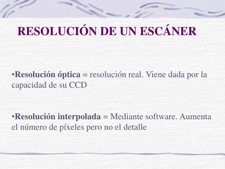RESOLUCIÓN DE UN ESCÁNER