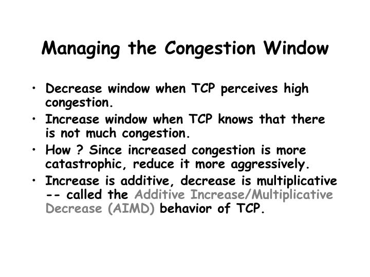 Managing the Congestion Window