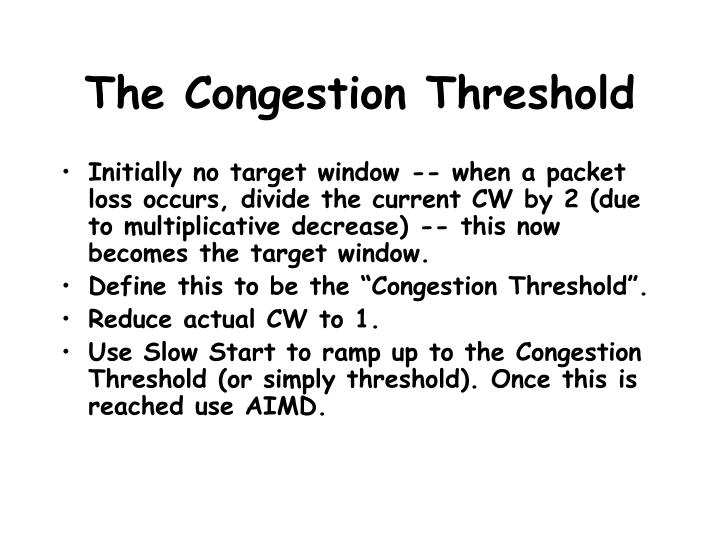 The Congestion Threshold