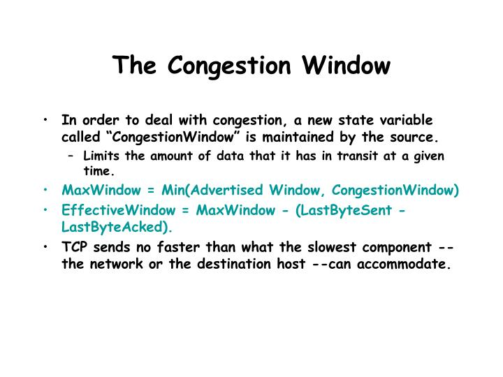 The Congestion Window