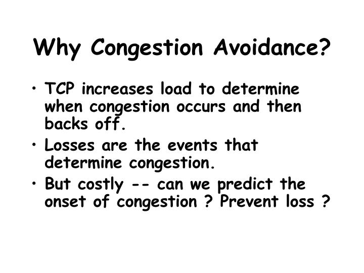 Why Congestion Avoidance?