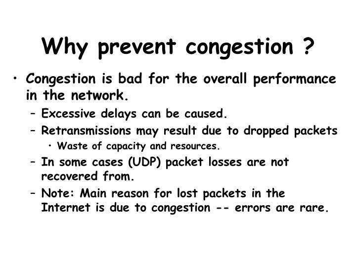 Why prevent congestion ?