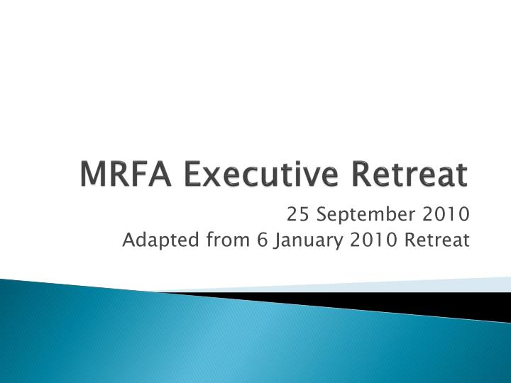 MRFA Executive Retreat