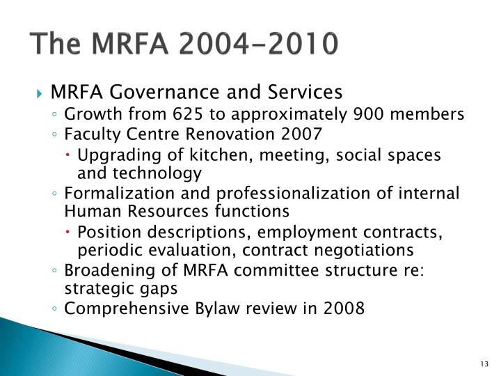 The MRFA 2004-2010