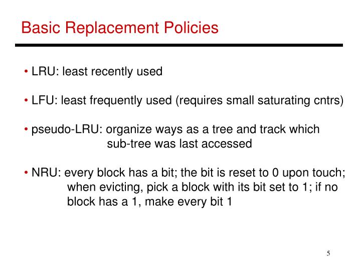 Basic Replacement Policies