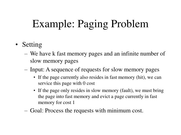 Example: Paging Problem