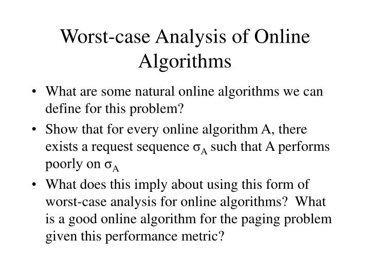 Worst-case Analysis of Online Algorithms