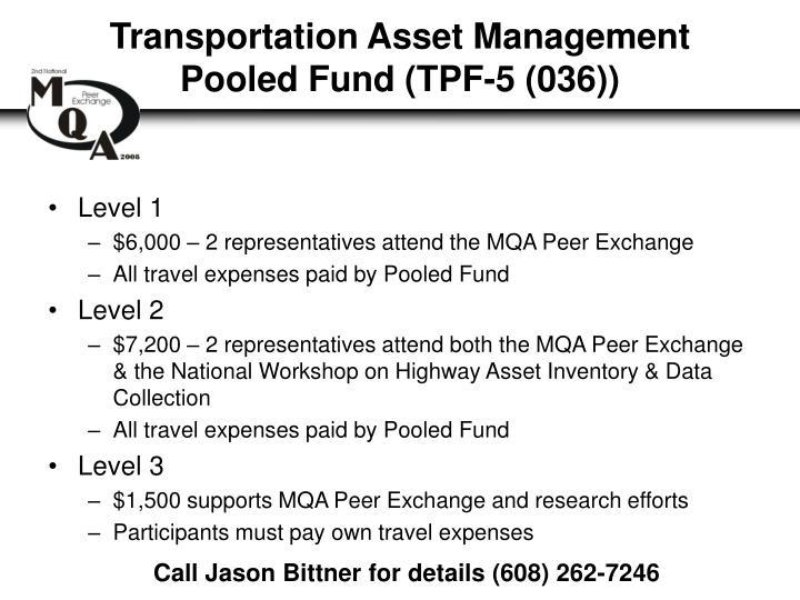 Transportation Asset Management Pooled Fund (TPF-5 (036))