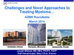 challenges and novel approaches to treating myeloma azmn roundtable march 2014
