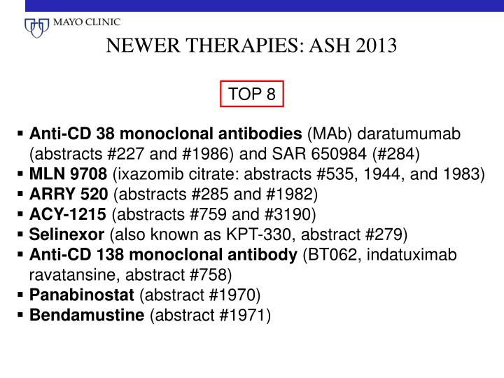 NEWER THERAPIES: ASH 2013