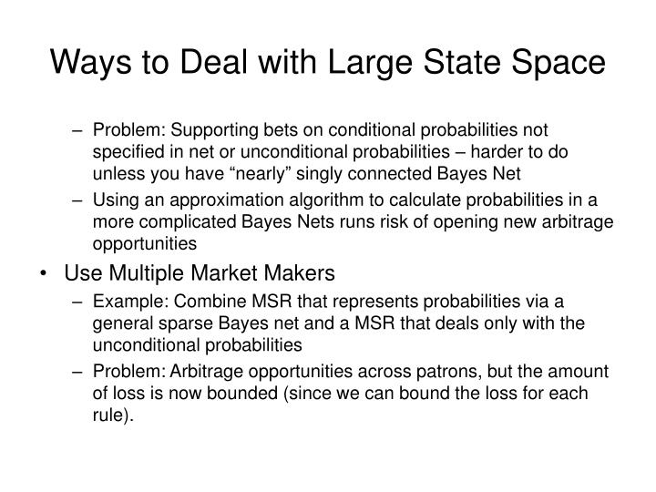 Ways to Deal with Large State Space