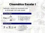 cinem tica escalar i