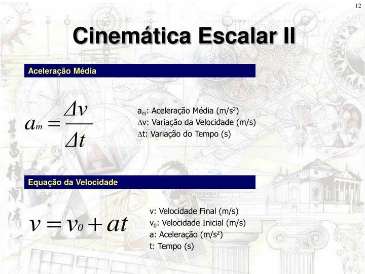 Cinemática Escalar II