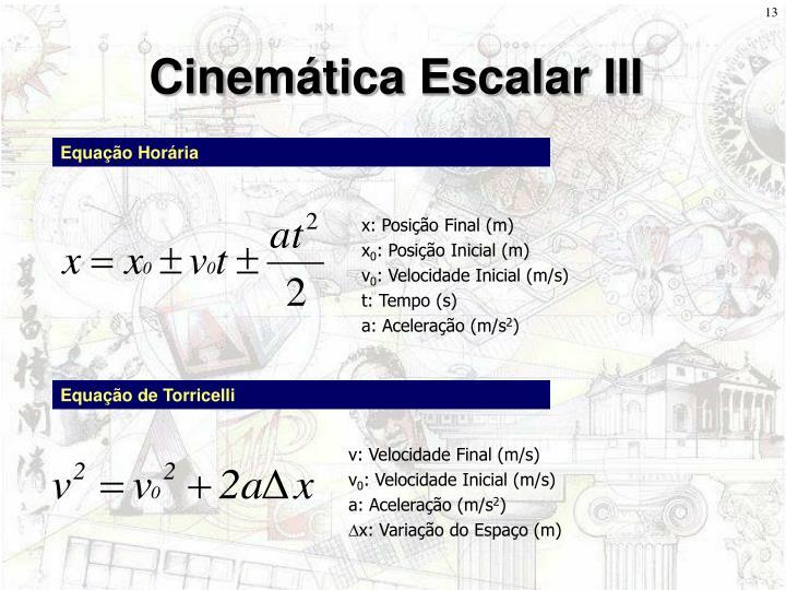 Cinemática Escalar III