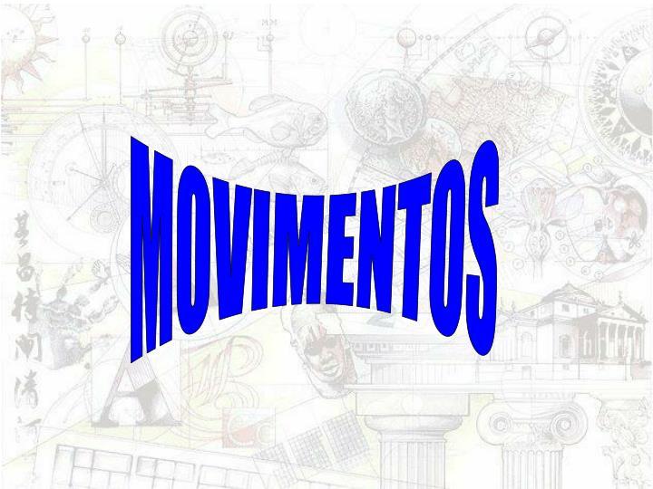MOVIMENTOS