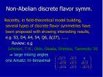 non abelian discrete flavor symm