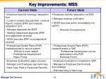 key improvements mss1