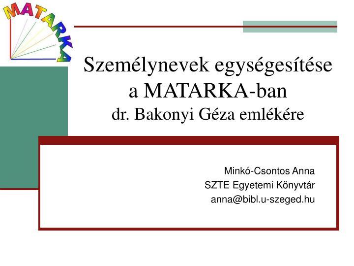 Személynevek egységesítése a MATARKA-ban