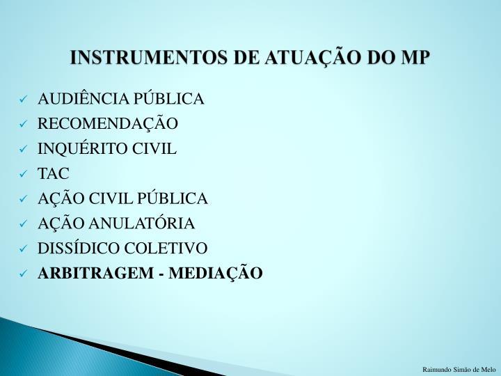 INSTRUMENTOS DE ATUAÇÃO DO MP