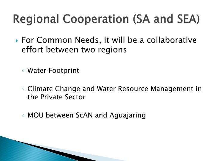 Regional Cooperation (SA and SEA)
