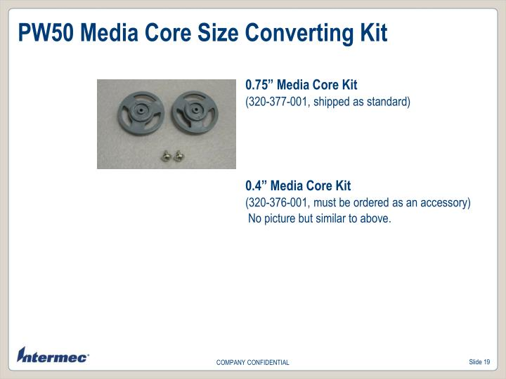 PW50 Media Core Size Converting Kit