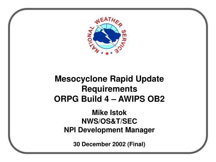 Mesocyclone Rapid Update