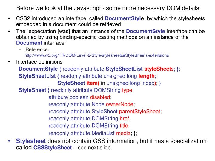 Before we look at the Javascript - some more necessary DOM details