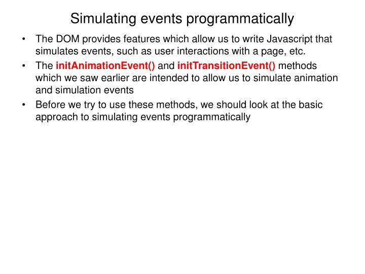 Simulating events programmatically